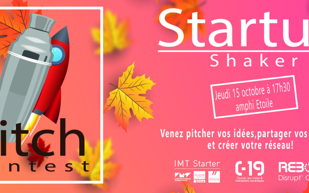 La nouvelle saison des Startups Shaker débute le 15 octobre !