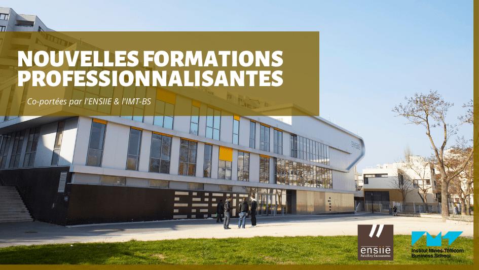 Nouvelles formations professionnalisantes ENSIIE et IMTBS